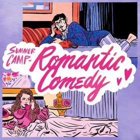 Romantic Comedy Summer Camp