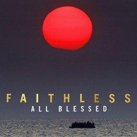 All Blessed Faithless