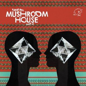 Kapote Pres Mushroom House Vol. 2 Various Artists