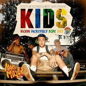 K.I.D.S. Mac Miller