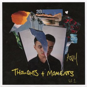 Thoughts + Moments Vol. 1 Mixtape Ady Suleiman