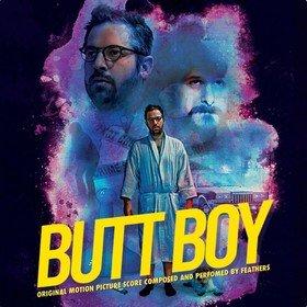 Butt Boy (By Feathers) Original Soundtrack