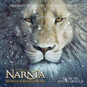 Chronicles Of Narnia - The Voyage Of The Dawn Treader (By David Arnold) Original Soundtrack