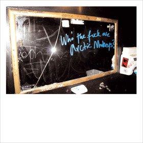 Who The F*** Are Arctic Monkeys? Arctic Monkeys