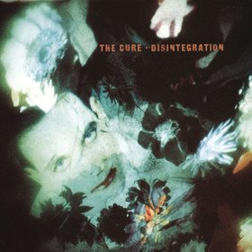 Disintegration The Cure