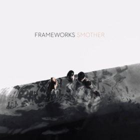Smother Frameworks