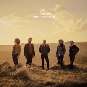 Time Is Golden Big Smoke