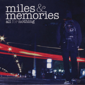 Miles & Memories All For Nothing