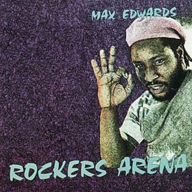 Rockers Arena Max Edwards