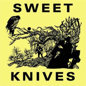 Sweet Knives Sweet Knives