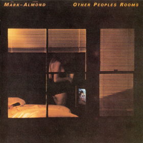 Other Peoples Rooms Mark-Almond