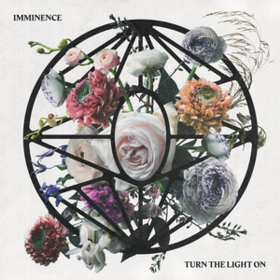 Turn The Light On Imminence