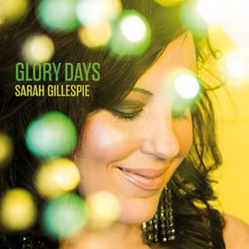 Glory Days Sarah Gillespie