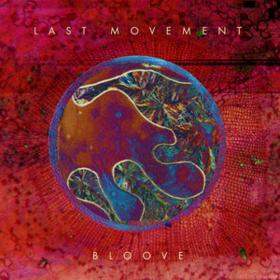 Bloove Last Movement
