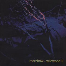 Wildwood Ii Merzbow
