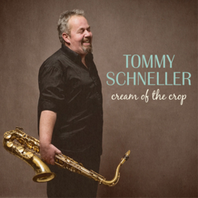 Cream Of The Crop Tommy Schneller