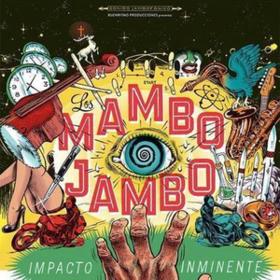 Impacto Inminente Los Mambo Jambo