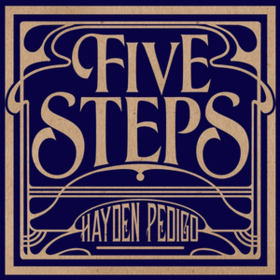Five Steps Hayden Pedigo
