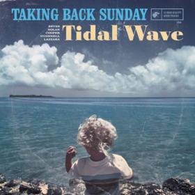 Tidal Wave Taking Back Sunday