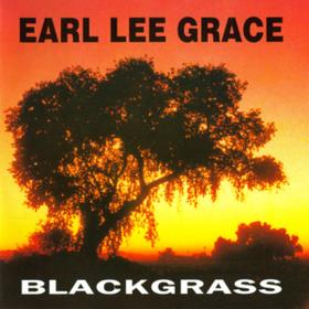 Blackgrass Earl Lee Grace