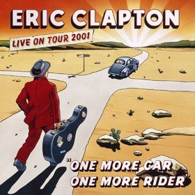 One More Car, One More Rider (Live) Eric Clapton
