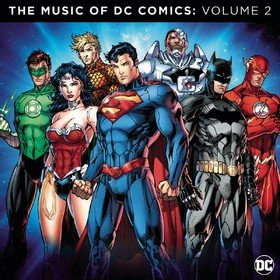 The Music Of DC Comics: Volume 2 Various Artists