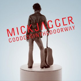 Goddess In The Doorway Mick Jagger