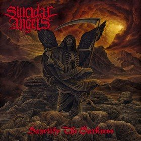 Sanctify The Darkness Suicidal Angels