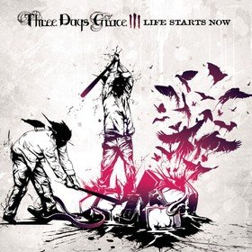 Life Starts Now Three Days Grace