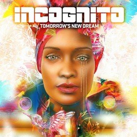Tomorrow's New Dream Incognito