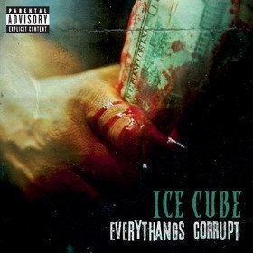 Everythangs Corrupt Ice Cube