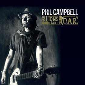 Old Lions Still Roar (Limited Edition) Phil Campbell