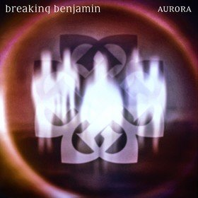 Aurora Breaking Benjamin