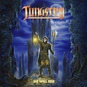 We Will Rise Tungsten