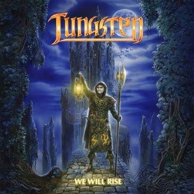 We Will Rise Tungsten