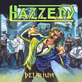 Delirium Hazzerd