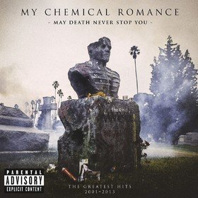 May Death Never Stop You My Chemical Romance