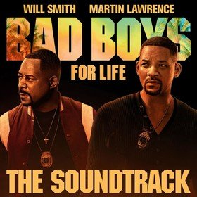 Bad Boys For Life Original Soundtrack