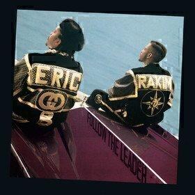 Follow The Leader Eric B & Rakim