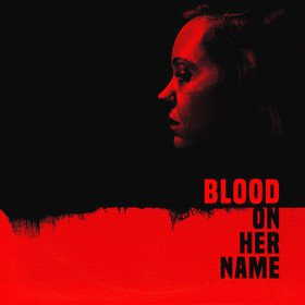 Blood On Her Name Original Soundtrack