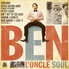 Ben L'Oncle Soul Ben L'Oncle Soul