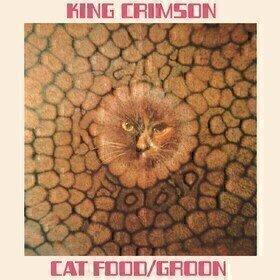 Cat Food (50th Anniversary Edition) King Crimson