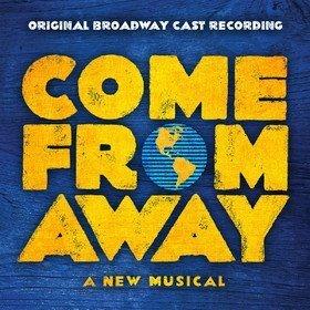 Come From Away: Original Broadway Cast Recording Original Soundtrack