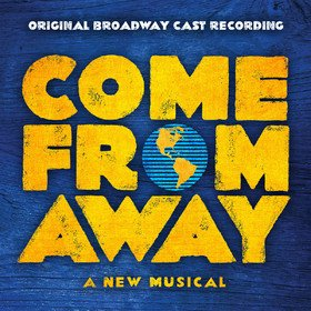 Come From Away: Original Broadway Cast Recording Original Soundtrack
