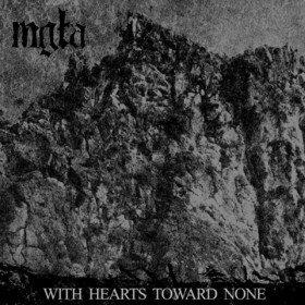 With Hearts Toward None Mgla