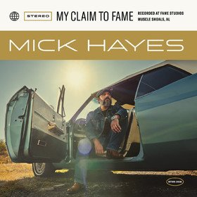 My Claim To Fame Mick Hayes