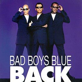 Back(Limited Edition) Bad Boys Blue