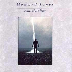 Cross That Line (Limited Edition) Howard Jones