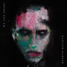 We Are Chaos Marilyn Manson