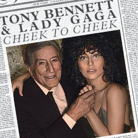 Cheek To Cheek Tony Bennett & Lady Gaga